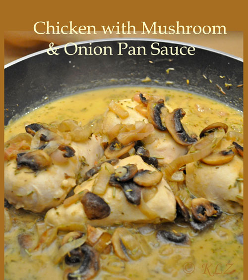 Chicken with Mushroom and Onion Pan Sauce