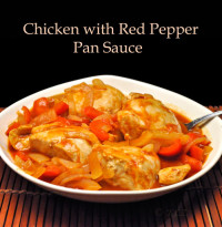 Chicken with Red Pepper Pan Sauce