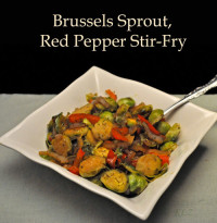 Brussels Sprouts, Red Pepper Stir Fry