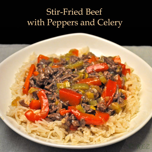 Stir Fried Beef with Peppers and Celery